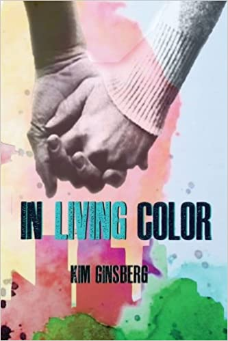 In Living Color: Kim Ginsberg: 9781543142730: Amazon.com: Books