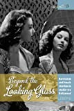 Beyond the Looking Glass : Narcissism and Female Stardom in Studio-Era Hollywood, Salzberg, Ana, 1782383999