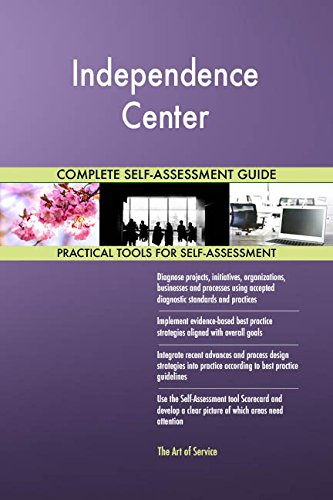 Independence Center Toolkit: best-practice templates, step-by-step work plans and maturity ()