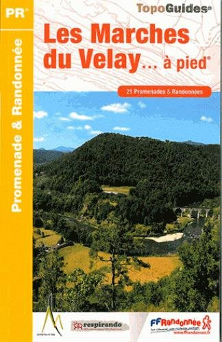 Marches du Velay a pied promenades et randonnees 2014: - Map Shops Promenade