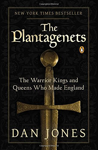 Plantagenets Warrior Kings Queens England