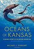 OCEANS OF KANSAS 2ND /E 2/E (Life of the Past)