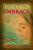 Today's Embrace (East of the Sun Book 3)