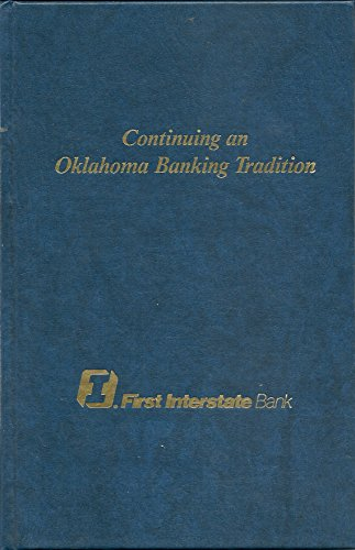 Continuing An Oklahoma Tradition  First Interstate Bank