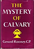 img - for The Mystery of Calvary book / textbook / text book