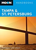 Moon Handbooks Tampa & St. Petersburg by Laura Reiley front cover