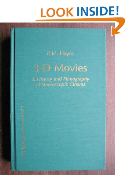 3-D Movies: A History and Filmography of Stereoscopic Cinema
