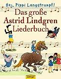 Hej, Pippi Langstrumpf!: Das große Astrid-Lindgren-Liederbuch
