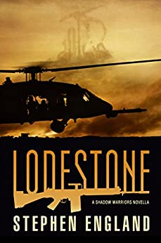 LODESTONE (Shadow Warriors Book 5) by [England, Stephen]