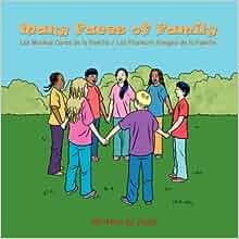 Many Faces of Family: Las Muchas Caras de La Familia / Les Plusieurs