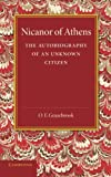 Nicanor of Athens : The Autobiography of an Unknown Citizen, Grazebrook, O. F., 1107642841