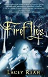 Fireflies, Lacey Reah, 145028163X
