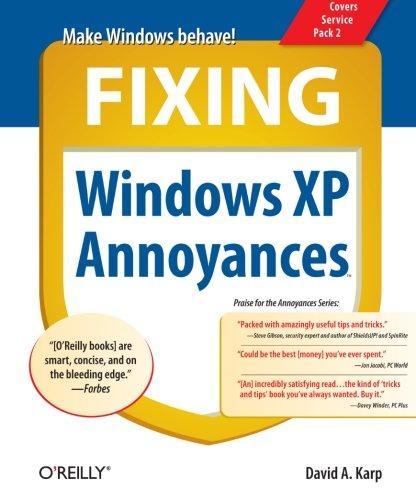 Fixing Windows XP Annoyances by Brand: O'Reilly Media
