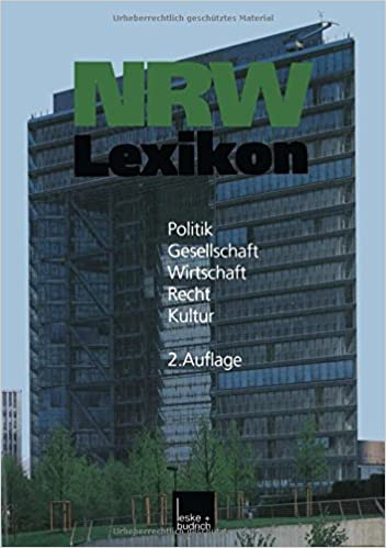 NRW-Lexikon: Politik. Gesellschaft. Wirtschaft. Recht. Kultur (German Edition)