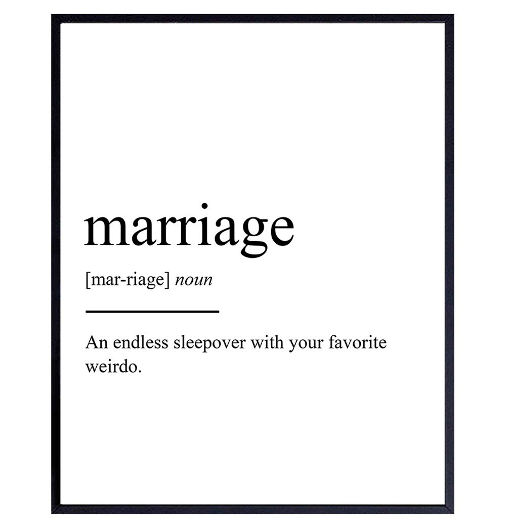 Marriage Definition Wall Art, Home Decor - Funny Poster, Print, Unique Room Decorations - Sentimental Romantic Gift for Wedding, Bridal Shower, Bride, Anniversary, Newlyweds, Her - 8x10 Photo Unframed