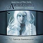Awakening: The Geis, Book 1 | Christy Dorrity