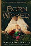 """Born Wicked - The Cahill Witch Chronicles, Book One"" av Jessica Spotswood"
