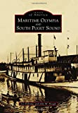 Maritime Olympia and South Puget Sound (Images of America)