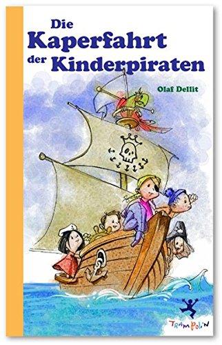 Die Kaperfahrt der Kinderpiraten