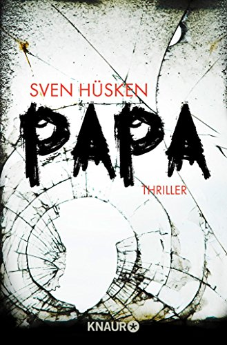 Papa: Thriller (German Edition)