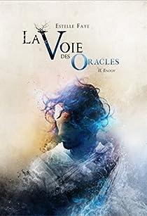 La Voie des Oracles, Tome 2 : Enoch par Faye