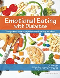 Emotional Eating with Diabetes: Your Guide to Creating a Positive Relationship with Food