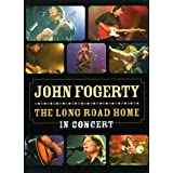 John Fogerty - The Long Road Home: In Concert
