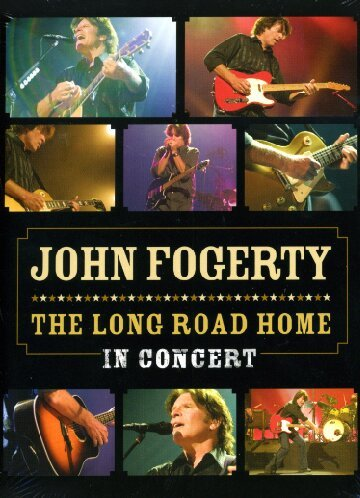 john-fogerty-the-long-road-home-in-concert