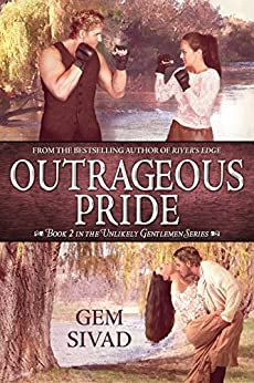 Outrageous Pride (Unlikely Gentlemen Book 2) by [Sivad, Gem]