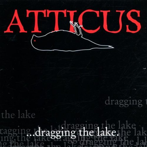 Atticus: Dragging the Lake