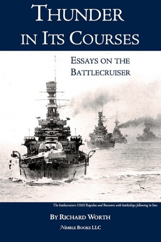 Thunder in its courses essays on the battlecruiser