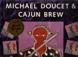 Michael Doucet & Cajun Brew [Vinyl]