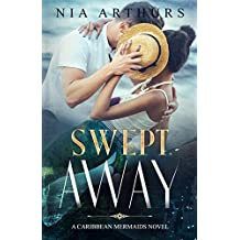 Swept Away: A Caribbean Mermaid Novel