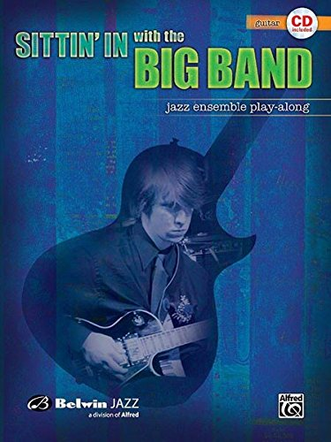Download Sittin' In with the Big Band, Vol 1: Guitar, Book & CD ebook