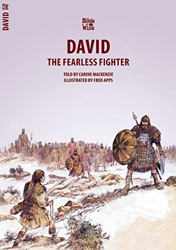 David: The Fearless Fighter (Bible Wise)