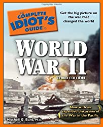 The Complete Idiot's Guide to World War II, 3rd Edition (Complete Idiot's Guides (Lifestyle Paperback))