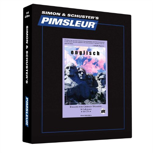 Pimsleur English For German Speakers Level 1 CD: Learn To Speak And Understand English For German With Pimsleur Language Programs (Comprehensive) (German Edition)