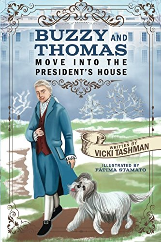 buzzy-and-thomas-move-into-the-presidents-house