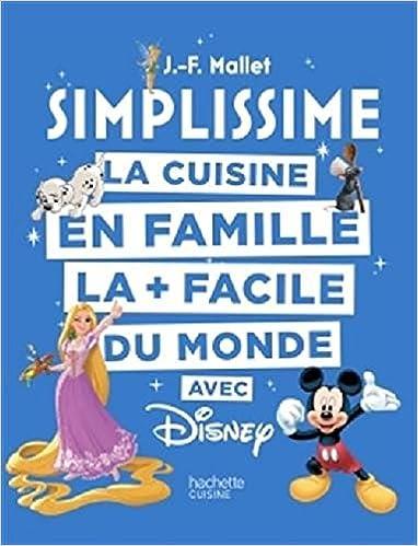 Amazon Fr Simplissime Disney La Cuisine En Famille La Facile