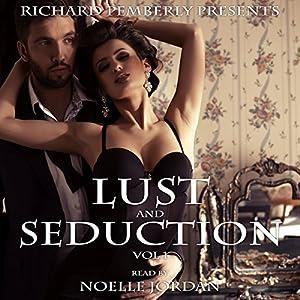 Lust and Seduction Bundle Audiobook