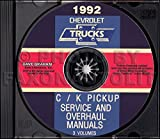 1992 CHEVROLET TRUCK & PICKUP FACTORY REPAIR SHOP & SERVICE MANUAL CD Includes C/K Truck, Silverado, Scottsdale, 454SS, Dually, Extended Cab, 1500, 2500, 3500 Gas & Diesel