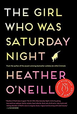 The Girl Who Was Saturday Night: A Novel