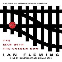 The Man with the Golden Gun: James Bond, Book 13