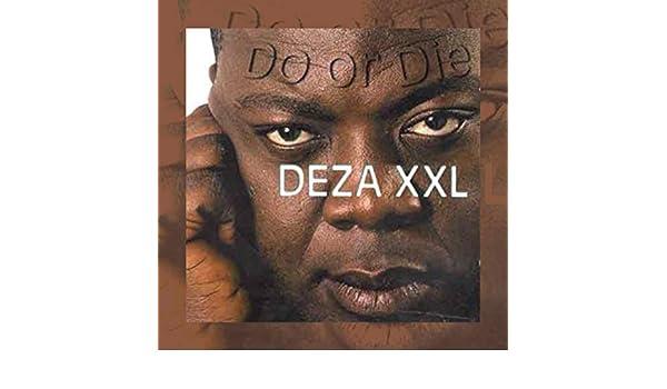 MP3 XXL TÉLÉCHARGER DEZA