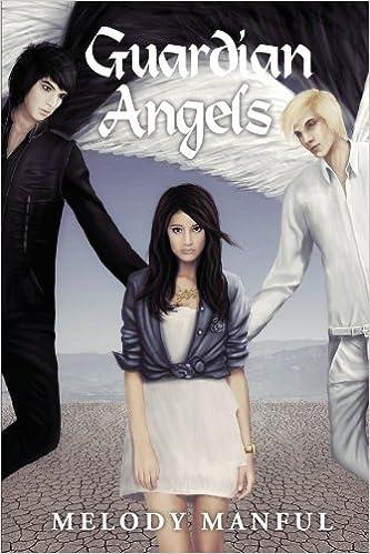 Amazoncom Guardian Angels 9781449053604 Melody Manful Books