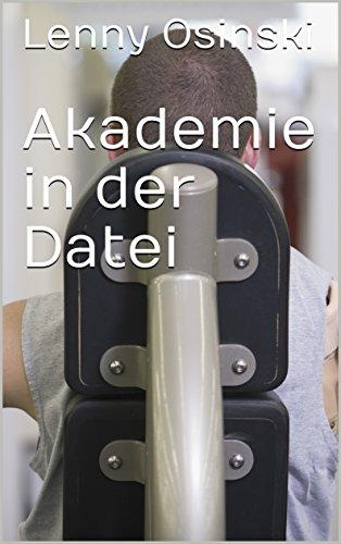 Akademie in der Datei (German Edition)