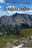 A View Junkie's Guide to Dayhiking Colorado: A guide to hiking to and through some of Colorado's best scenery by Anne Whiting (2014-11-07)
