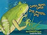 Canta, Rana, canta/Sing, Froggie, Sing (English and Spanish Edition)
