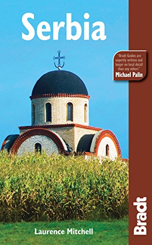 Serbia, 3rd (Bradt Travel Guides)