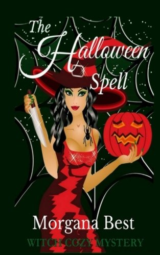 The Halloween Spell (The Kitchen Witch) (Volume 6) (Halloween Witch Spells)